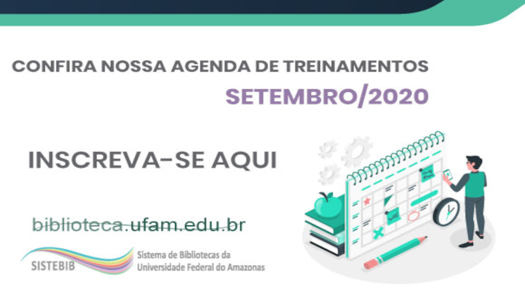 Biblioteca da Ufam divulga agenda de treinamentos em diversas plataformas, participe!
