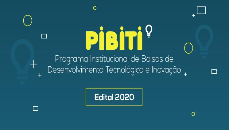 Inscrições para seleção de novos bolsistas Pibit vão até 10 de julho, 2020