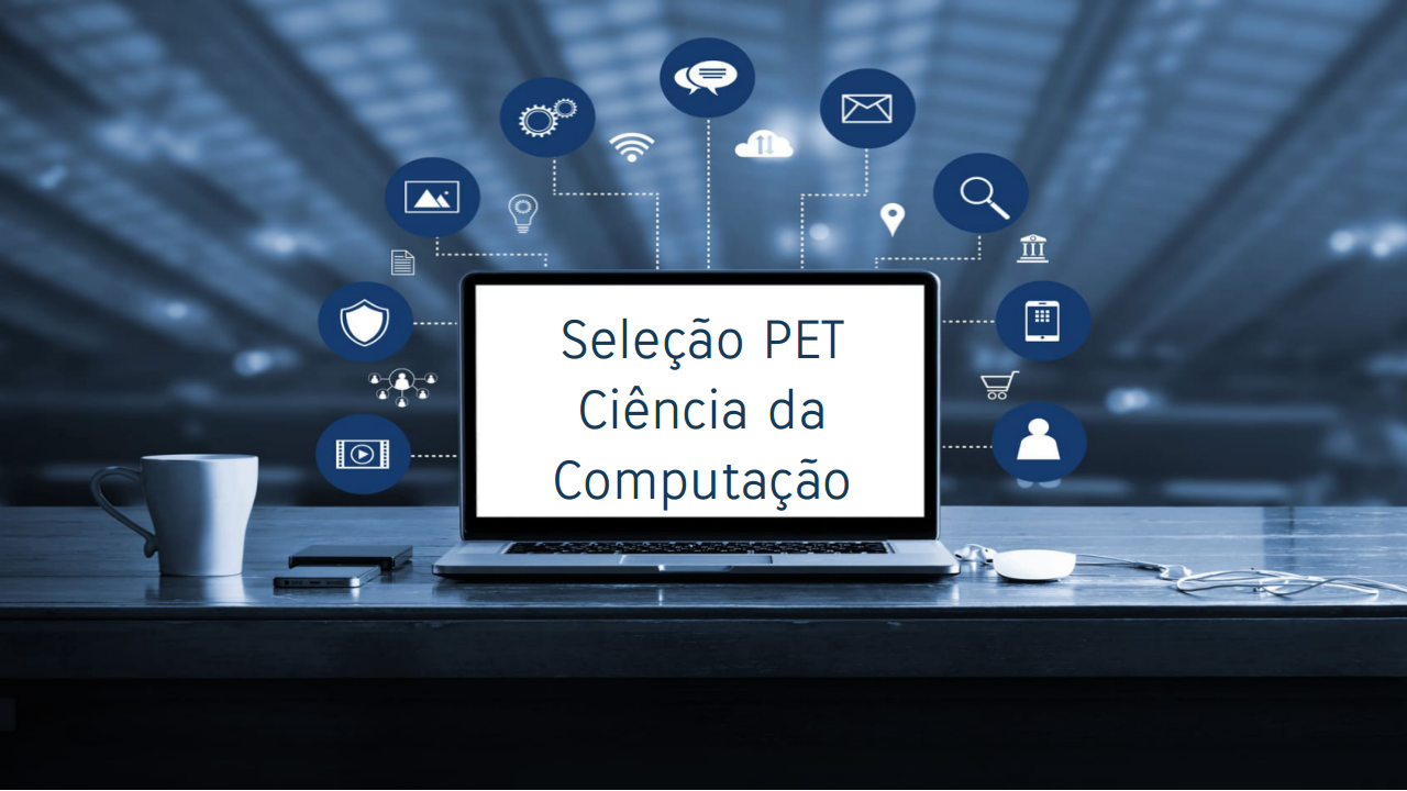 Resultado preliminar da seleção para PET de Ciência da Computação