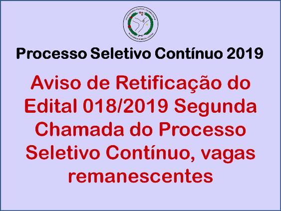 Proeg divulga Aviso de Retificação do Edital 018/2019 Segunda Chamada PSC