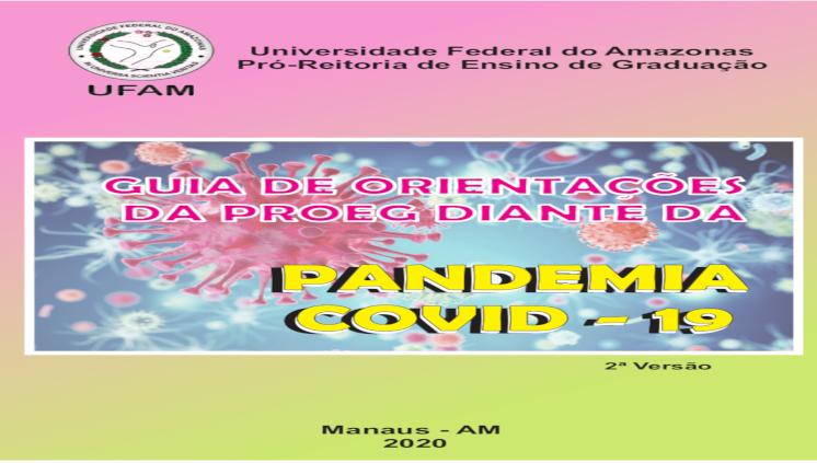 Proeg revisa e divulga segunda versão do Guia de Orientações frente à Pandemia