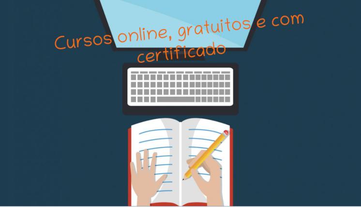 Plataformas que ofertam cursos online, gratuitos e com certificado