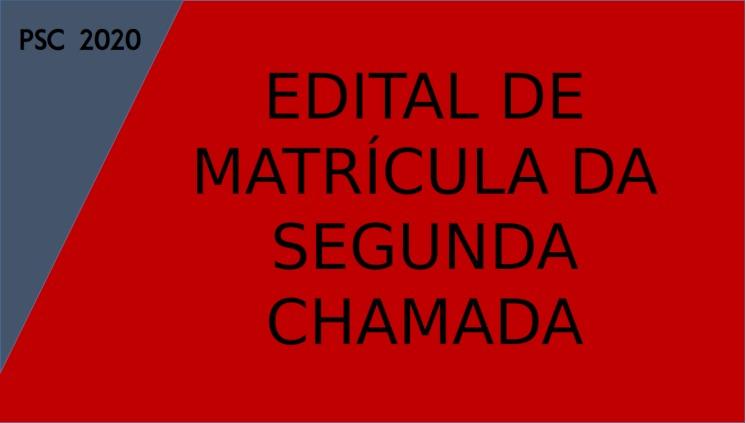 Matrícula da Segunda Chamada do PSC ocorre no dia 12 de março, no auditório Eulálio Chaves
